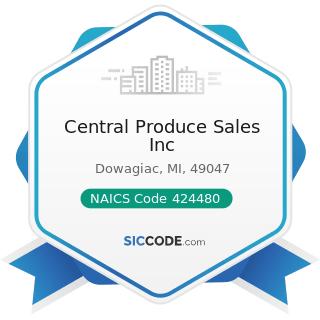 Central Produce Sales Inc - NAICS Code 424480 - Fresh Fruit and Vegetable Merchant Wholesalers