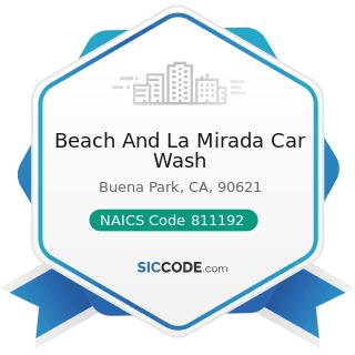 Beach And La Mirada Car Wash - NAICS Code 811192 - Car Washes