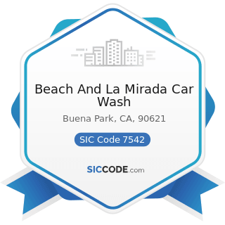 Beach And La Mirada Car Wash - SIC Code 7542 - Car Washes