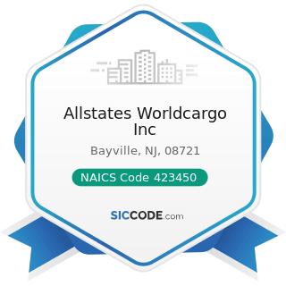 Allstates Worldcargo Inc - NAICS Code 423450 - Medical, Dental, and Hospital Equipment and...