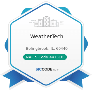 WeatherTech - NAICS Code 441310 - Automotive Parts and Accessories Stores