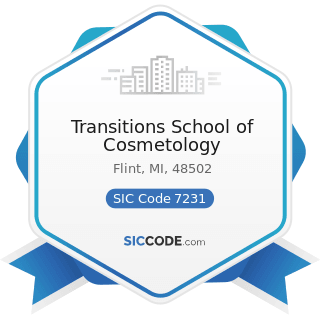 Transitions School of Cosmetology - SIC Code 7231 - Beauty Shops