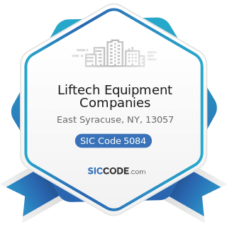 Liftech Equipment Companies - SIC Code 5084 - Industrial Machinery and Equipment