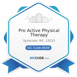 Pro Active Physical Therapy - SIC Code 8049 - Offices and Clinics of Health Practitioners, Not...