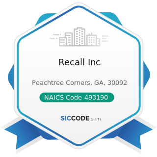 Recall Inc - NAICS Code 493190 - Other Warehousing and Storage