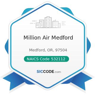 Million Air Medford - NAICS Code 532112 - Passenger Car Leasing