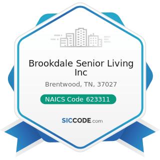 Brookdale Senior Living Inc - NAICS Code 623311 - Continuing Care Retirement Communities