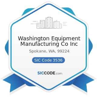 Washington Equipment Manufacturing Co Inc - SIC Code 3536 - Overhead Traveling Cranes, Hoists,...