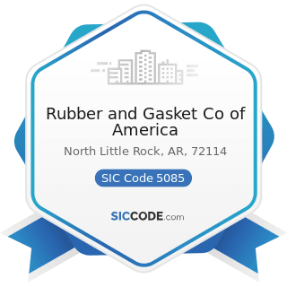 Rubber and Gasket Co of America - SIC Code 5085 - Industrial Supplies
