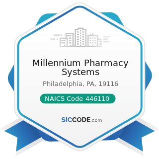 Millennium Pharmacy Systems - NAICS Code 446110 - Pharmacies and Drug Stores