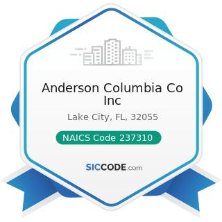 Anderson Columbia Co Inc - NAICS Code 237310 - Highway, Street, and Bridge Construction