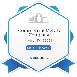 Commercial Metals Company - SIC Code 5051 - Metals Service Centers and Offices