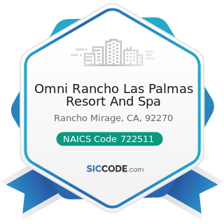 Omni Rancho Las Palmas Resort And Spa - NAICS Code 722511 - Full-Service Restaurants