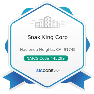 Snak King Corp - NAICS Code 445299 - All Other Specialty Food Stores