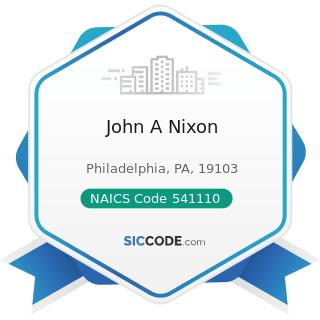 John A Nixon - NAICS Code 541110 - Offices of Lawyers