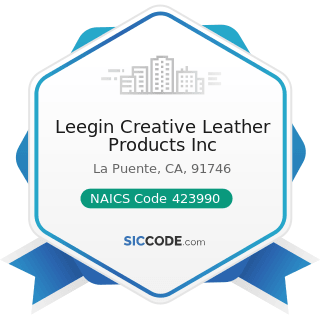 Leegin Creative Leather Products Inc - NAICS Code 423990 - Other Miscellaneous Durable Goods...