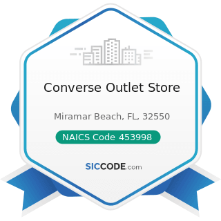 Converse Outlet Store - NAICS Code 453998 - All Other Miscellaneous Store Retailers (except...