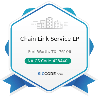 Chain Link Service LP - NAICS Code 423440 - Other Commercial Equipment Merchant Wholesalers