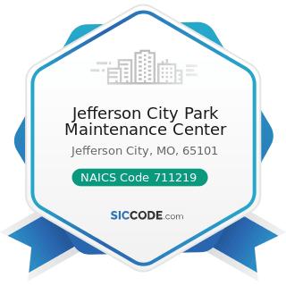 Jefferson City Park Maintenance Center - NAICS Code 711219 - Other Spectator Sports