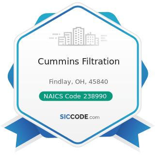 Cummins Filtration - NAICS Code 238990 - All Other Specialty Trade Contractors