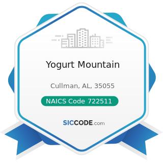 Yogurt Mountain - NAICS Code 722511 - Full-Service Restaurants