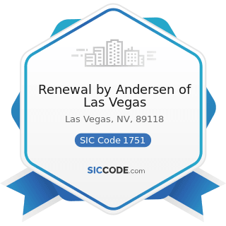 Renewal by Andersen of Las Vegas - SIC Code 1751 - Carpentry Work