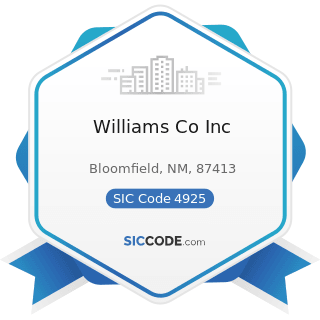 Williams Co Inc - SIC Code 4925 - Mixed, Manufactured, or Liquefied Petroleum Gas Production...