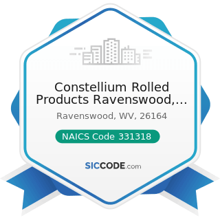 Constellium Rolled Products Ravenswood, LLC - NAICS Code 331318 - Other Aluminum Rolling,...