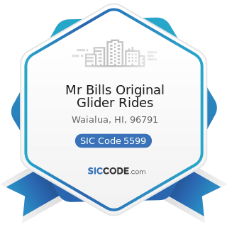 Mr Bills Original Glider Rides - SIC Code 5599 - Automotive Dealers, Not Elsewhere Classified