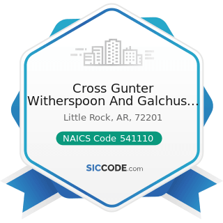 Cross Gunter Witherspoon And Galchus PC - NAICS Code 541110 - Offices of Lawyers