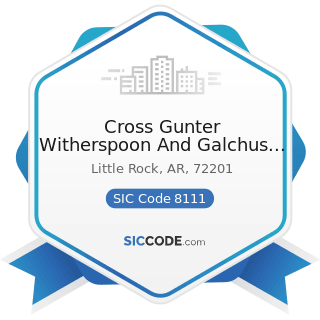 Cross Gunter Witherspoon And Galchus PC - SIC Code 8111 - Legal Services