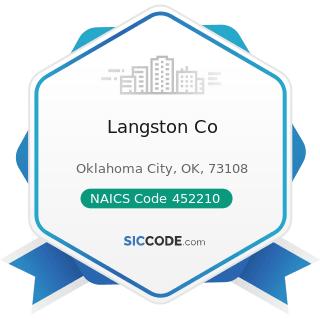 Langston Co - NAICS Code 452210 - Department Stores