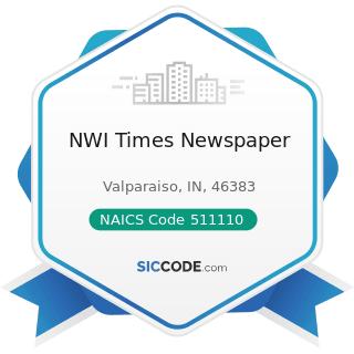 NWI Times Newspaper - NAICS Code 511110 - Newspaper Publishers