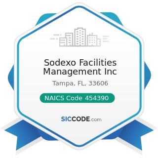 Sodexo Facilities Management Inc - NAICS Code 454390 - Other Direct Selling Establishments