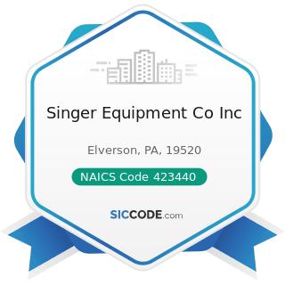 Singer Equipment Co Inc - NAICS Code 423440 - Other Commercial Equipment Merchant Wholesalers