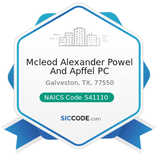 Mcleod Alexander Powel And Apffel PC - NAICS Code 541110 - Offices of Lawyers
