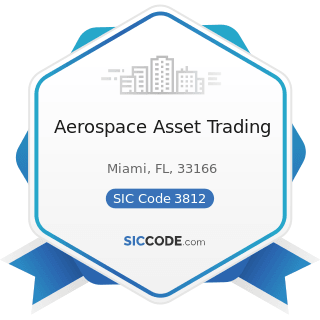 Aerospace Asset Trading - SIC Code 3812 - Search, Detection, Navigation, Guidance, Aeronautical,...