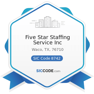 Five Star Staffing Service Inc - SIC Code 8742 - Management Consulting Services