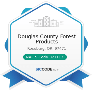 Douglas County Forest Products - NAICS Code 321113 - Sawmills