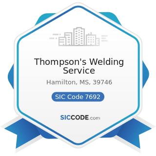 Thompson's Welding Service - SIC Code 7692 - Welding Repair