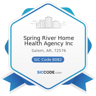 Spring River Home Health Agency Inc - SIC Code 8082 - Home Health Care Services