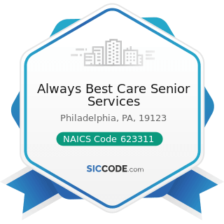 Always Best Care Senior Services - NAICS Code 623311 - Continuing Care Retirement Communities
