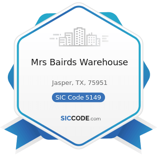 Mrs Bairds Warehouse - SIC Code 5149 - Groceries and Related Products, Not Elsewhere Classified