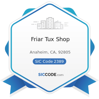 Friar Tux Shop - SIC Code 2389 - Apparel and Accessories, Not Elsewhere Classified