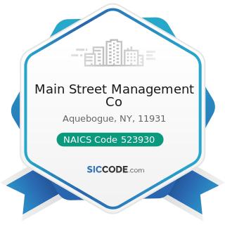 Main Street Management Co - NAICS Code 523930 - Investment Advice