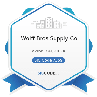 Wolff Bros Supply Co - SIC Code 7359 - Equipment Rental and Leasing, Not Elsewhere Classified