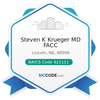 Steven K Krueger MD FACC - NAICS Code 621111 - Offices of Physicians (except Mental Health...