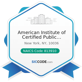 American Institute of Certified Public Accountants - NAICS Code 813910 - Business Associations