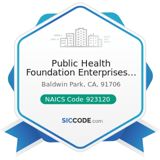 Public Health Foundation Enterprises Wic - NAICS Code 923120 - Administration of Public Health...