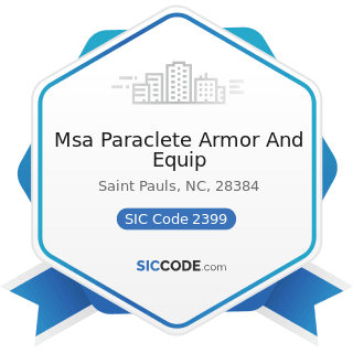 Msa Paraclete Armor And Equip - SIC Code 2399 - Fabricated Textile Products, Not Elsewhere...